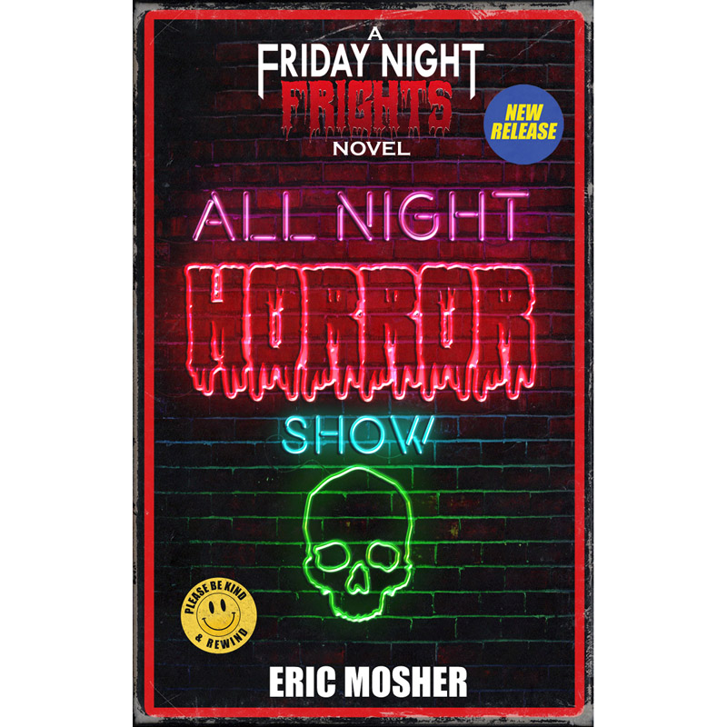 Friday Night Frights Book 6:  All Night Horror Show