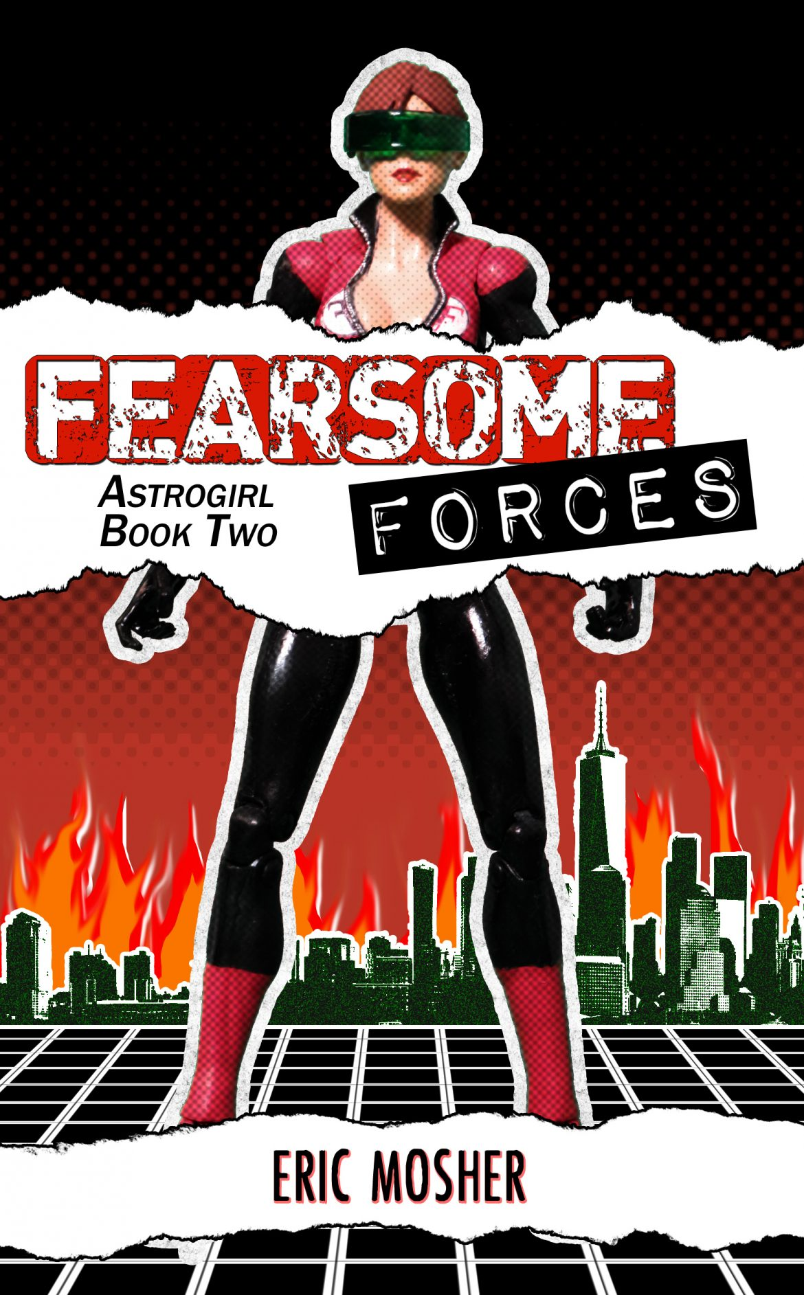 Fearsome Forces (Astrogirl Book 2) is Now Available!